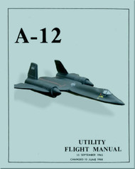 Lockheed A-12  Aircraft Flight Utility Manual - 1965