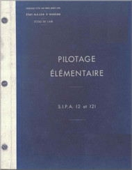 SIPA 12 and S.121  Aircraft flight Training  Manual - Pilotage Elementaire