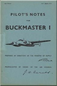Bristol Buckmaster  I Aircraft Pilot's Notes  Manual A.P. 2863A -P.N