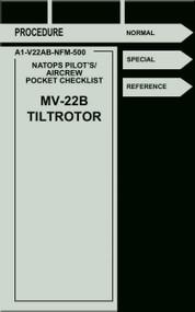Boeing / Bell Helicopter MV-22 B TiltRotor  Pilot's Aircrew Pocket Checklist Manual  A1-V22AB-NFM-500