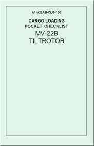 Boeing / Bell Helicopter MV-22 B TiltRotor  Cargo Loading  Pocket Checklist Manual  A1-V22AB-CLG-100