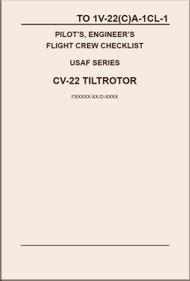 Boeing / Bell Helicopter CV-22  TiltRotor  Pilot's Engineer's  Flight Crew Checklist   Manual  1V-22(C)A -1CL-1