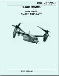 Boeing Aircraft Bell Helicopter CV-22 B Osprey / TiltRotor  Preliminary Flight  Manual  TO 1V-22(C)B-1