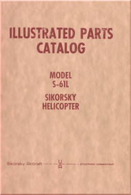 Sikorsky S-61 L  Helicopter Illustrated Parts Catalog  Manual  - 1962