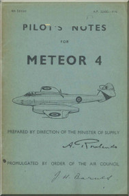 Gloster Meteor 4  Aircraft  Pilot's Notes Manual A.P. 2210D-P.N.