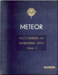 Gloster Meteor   Aircraft  Pilot's Handling  Instructional Notes Manual Volume V