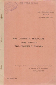 Saunders Roe  ( SaRo ) London  II Aircraft  Technical Manual A.P. 1516B - 1937