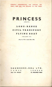 Saunders Roe  ( SaRo ) Princess SR/45 Aircraft  Long-Range Civil Transport Flying Boat   Manual - Volume VII