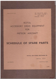 Gloster Meteor Rotol  Aircraft  Accessories Drive Equipment  Schedule of Spare Parts Manual  - AP 2240 A Vol.3 Part 1