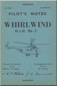 Westland WhirlWind H.A.R. Mk.2 Helicopter Pilot's Notes Manual - AP 4509B-PN