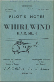 Westland WhirlWind H.A.R. Mk.4 Helicopter Pilot's Notes Manual - AP 4509D-PN