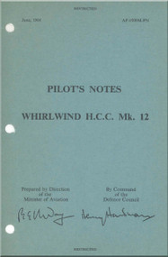 Westland WhirlWind H.C.C. Mk.12 Helicopter Pilot's Notes Manual - AP 4509M-PN