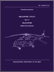 Mil Mi-17 Helicopter Operator's  Manual - TM 1-1520-Mi-17-10, ( English Language )