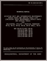 Bell Helicopter UH-1 / EH-1    Aviation Unit and intermediate Maintenace Repair Parts and Special Tools list Helicopter, Utility Tactical, Transport -Manual Maintenace  - TM 55-1520-210-23P-1