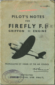 Fairey Firefly  F. I  Aircraft Pilot's Notes Manual -  A.P/ 2102A-PN