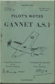 Fairey Gannet A..S. 1 Aircraft  Pilot's Notes Manual - A.P.. 4487A-PN