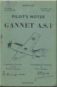 Fairey Gannet A..S. 1 Aircraft  Pilot's Notes Manual - A.P.. 4487A-PN