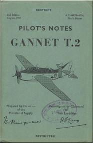 Fairey Gannet T.2 Aircraft  Pilot's Notes Manual - A.P. 4487B-PN