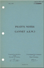 Fairey Gannet A,E, W.3  Aircraft  Pilot's Notes Manual - A.P. 101B-2803-15