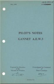 Fairey Gannet A,E, W.3  Aircraft  Pilot's Notes Manual - A.P. 101B-2803-15