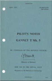 Fairey Gannet T Mk. 5  Aircraft  Pilot's Notes Manual - A.P. 4487E-PN