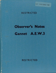 Fairey Gannet A.E.W.3   Aircraft  Observer's Notes Manual