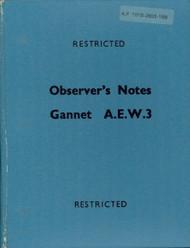 Fairey Gannet A.E.W.3   Aircraft  Observer's Notes Manual