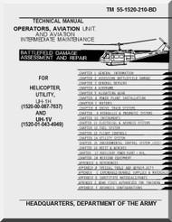 Bell Helicopter UH-1 / EH-1    Aviation Unit and intermediate Maintenace Battfield Damage Assessment an d Repair - Manual Maintenace  - TM 55-1520-210-BD