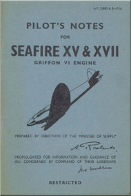 Supermarine Seafire XV & XVIII  Aircraft  Pilot's Notes Manual  AP 2280 D & E PN