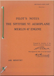 Supermarine Spitfire VI   Aircraft  Pilot's Notes Manual  AP 1565F -