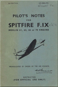 Supermarine Spitfire F.  IX   Aircraft  Pilot's Notes Manual  AP 1565J -