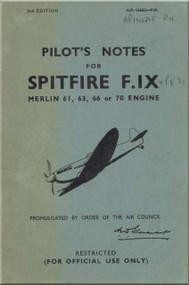 Supermarine Spitfire F.  IX   Aircraft  Pilot's Notes Manual  AP 1565J -