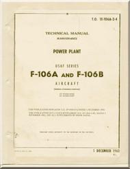 Convair F-106 A, B  Aircraft Maintenance   Manual - Power Plant  - 1F-106A-2-4- 1962