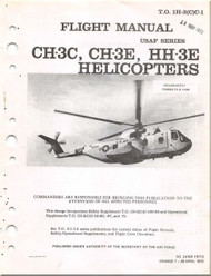 Sikorsky CH-3 C, E,  HH-3E  Helicopter  Flight Manual T.O 1H-3(C)C-1 - 1970
