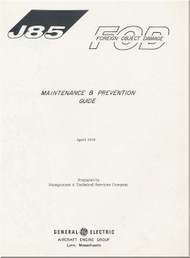 GE J85 Aircraft Turbo Jet Engine Maintenance & Prevention Guide  Manual - Foreign Object Damage - 1978