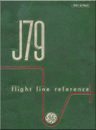 General Electric J79-11A   Aircraft Turbo Jet  Engine Flight Line Reference   1963 -  GEI 67862