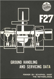 Fokker F-27  Aircraft Ground Handling and Servicing Data  Manual -
