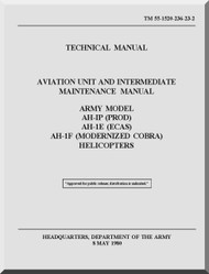 Bell Helicopter AH-1 P E F F Aviation Unit and Intermediate Maintenance  Manual  - TM 55-1520-236-23-2