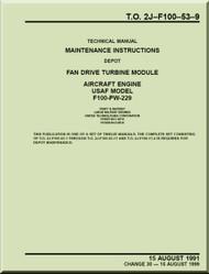 Pratt & Whitney F-100-PW-229   Aircraft Engines  Maintenance Instructions - Fan Drive Turbine  Module   -  Manual  TO 2J-F100-53-9 - 1991