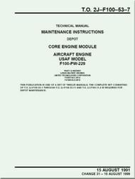 Pratt & Whitney F100-PW-229   Aircraft Engines  Maintenance Instructions - Core Engine   Module   -  Manual  TO 2J-F100-53-7 - 1991