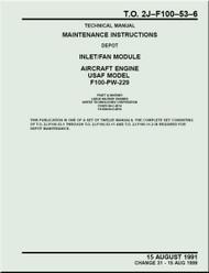 Pratt & Whitney F100-PW-229   Aircraft Engines  Maintenance Instructions - Inlet / Fan    Module   -  Manual  TO 2J-F100-53-6 - 1991