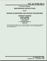 Pratt & Whitney F100-PW-229   Aircraft Engines  Maintenance Instructions - Engine    Accessories and Rigging Procedures  -  Manual  TO 2J-F100-53-4 - 1991