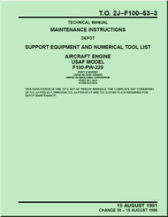Pratt & Whitney F100-PW-229   Aircraft Engines  Maintenance Instructions - Support Equipment and Numerical  Tool LIst   -  Manual  TO 2J-F100-53-3- 1991