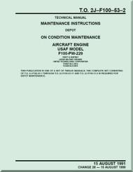 Pratt & Whitney F100-PW-229   Aircraft Engines  Maintenance Instructions On Condition Maintenance   -  Manual  TO 2J-F100-53-2 - 1991