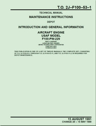 Pratt & Whitney F100-PW-229   Aircraft Engines  Maintenance Instructions - Introduction and General Information   -  Manual  TO 2J-F100-53-1 - 1991