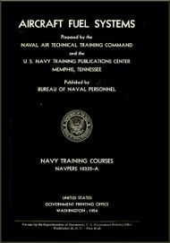 Aircraft Fuel Systems  NAVY Training Courses Manual  - 1954. NAVPERS 10335-A