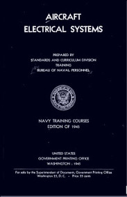 Aircraft Electrical  Systems  NAVY Training Courses Manual  - 1945 -  NAVPERS