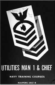 Utilities Man 1 & Chief    NAVY Training Courses Manual  - 1959 - NAVPERS 10657-B