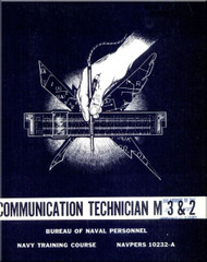 Communication Technician M 3 & 2 NAVY Training Courses Manual  - 1965 - NAVPERS 10232-A