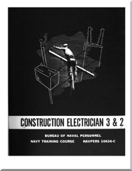 Construction Electrician 3 & 2 NAVY Training Courses Manual  - 1960 - NAVPERS 10636-C